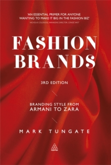 Fashion Brands : Branding Style from Armani to Zara, Paperback / softback Book