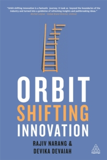 Orbit-Shifting Innovation : The Dynamics of Ideas that Create History, Paperback / softback Book