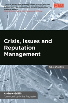 Crisis, Issues and Reputation Management, Paperback / softback Book