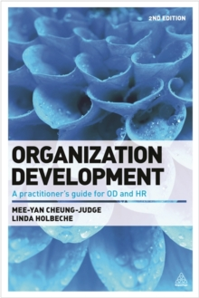 Organization Development : A Practitioner's Guide for OD and HR, Paperback Book