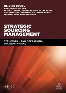 Strategic Sourcing Management : Structural and Operational Decision-making, Paperback / softback Book