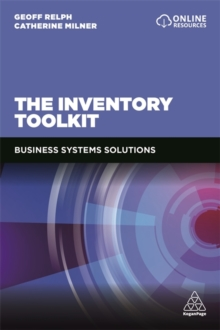The Inventory Toolkit : Business Systems Solutions, Paperback / softback Book