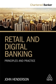 Retail and Digital Banking : Principles and Practice, Paperback / softback Book