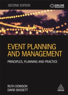 Event Planning and Management : Principles, Planning and Practice, Paperback / softback Book