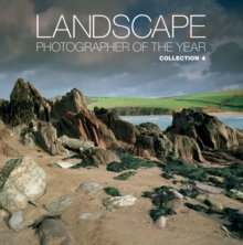 Landscape Photographer of the Year : Collection 4 Collection 4, Hardback Book