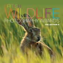 British Wildlife Photography Awards : Collection 4, Hardback Book