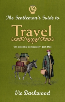 The Gentleman's Guide to Travel, Hardback Book