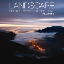 Landscape Photographer of the Year : Collection 7, Hardback Book