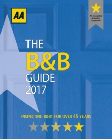 AA Bed & Breakfast Guide 2017, Paperback Book