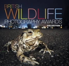 British Wildlife Photography Awards : Collection 7, Hardback Book