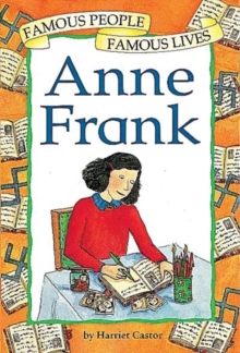 Famous People, Famous Lives: Anne Frank, Paperback Book