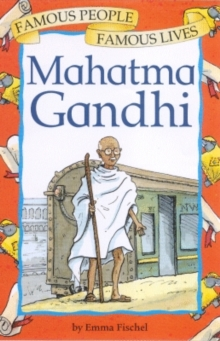 Famous People, Famous Lives: Gandhi, Paperback Book