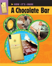 How It's Made: A Chocolate Bar, Paperback Book
