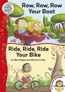 Tadpoles Action Rhymes: Row, Row, Row Your Boat / Ride, Ride, Ride Your Bike, Paperback Book