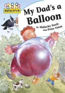 My Dad's a Balloon, Paperback Book