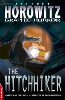 EDGE - Horowitz Graphic Horror: The Hitchhiker, Paperback / softback Book