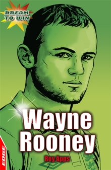 EDGE: Dream to Win: Wayne Rooney, Paperback Book