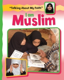 Talking About My Faith: I Am Muslim, Paperback Book
