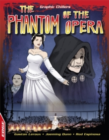 EDGE: Graphic Chillers: Phantom Of The Opera, Paperback / softback Book