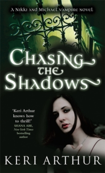 Chasing the Shadows, Paperback Book