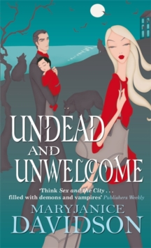 Undead And Unwelcome : Number 8 in series, Paperback / softback Book