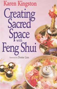 Creating Sacred Space With Feng Shui, Paperback / softback Book