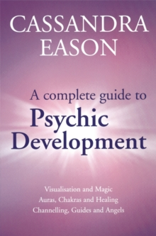 A Complete Guide to Psychic Development, Paperback Book