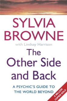 The Other Side And Back : A psychic's guide to the world beyond, Paperback / softback Book