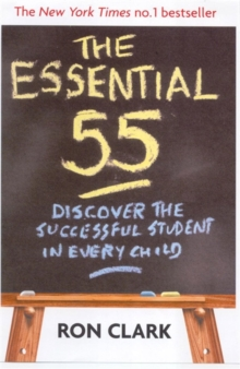 The Essential 55 : Discover the Successful Student in Every Child, Paperback Book
