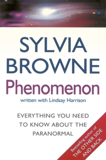 Phenomenon : Everything you need to know about the paranormal, Paperback Book