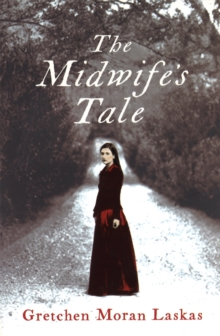 The Midwife's Tale, Paperback Book