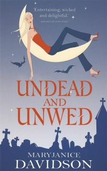 Undead And Unwed : Number 1 in series, Paperback / softback Book