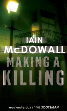 Making A Killing : Number 2 in series, Paperback Book