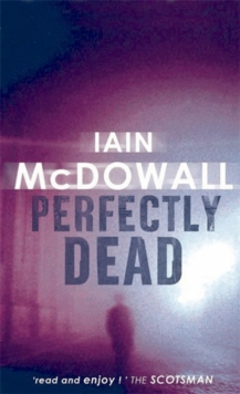 Perfectly Dead : Number 3 in series, Paperback Book
