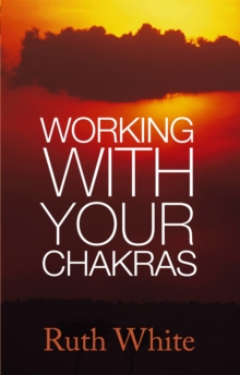 Working With Your Chakras, Paperback / softback Book