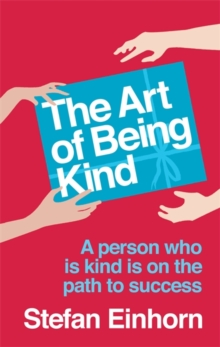 The Art Of Being Kind, Paperback Book