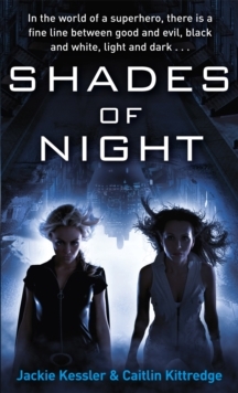 Shades Of Night : Number 2 in series, Paperback / softback Book