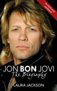 Jon Bon Jovi : The Biography, Paperback Book