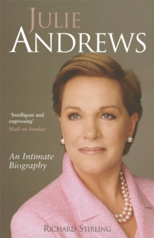 Julie Andrews : An Intimate Biography, Paperback Book
