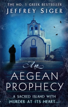 An Aegean Prophecy : Number 3 in series, Paperback Book