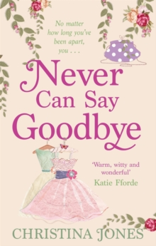 Never Can Say Goodbye, Paperback Book