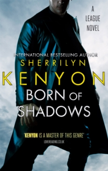 Born Of Shadows : Number 4 in series, Paperback / softback Book