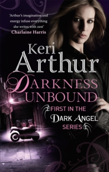 Darkness Unbound : Number 1 in series, Paperback / softback Book