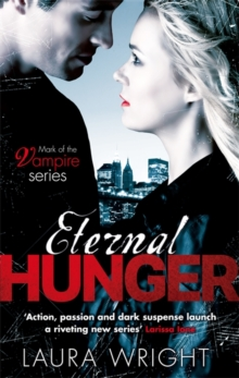 Eternal Hunger : Number 1 in series, Paperback Book