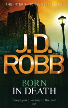 Born In Death : 23, Paperback Book