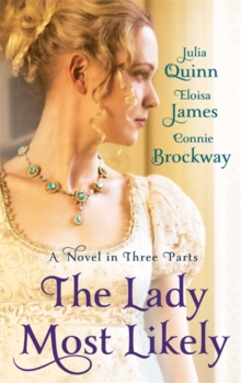 The Lady Most Likely : A Novel in Three Parts, Paperback / softback Book