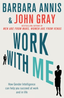 Work with Me : How gender intelligence can help you succeed at work and in life, Paperback / softback Book