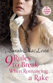 Nine Rules to Break When Romancing a Rake : Number 1 in series, Paperback Book