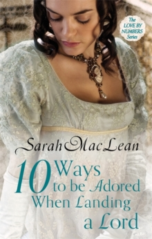 Ten Ways to be Adored When Landing a Lord, Paperback Book