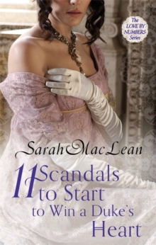 Eleven Scandals to Start to Win a Duke's Heart : Number 3 in series, Paperback Book